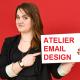 Atelier Utilisateurs : concevoir et réaliser un email responsive