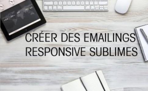 Créer des Emailings responsive sublimes : télécharger le guide