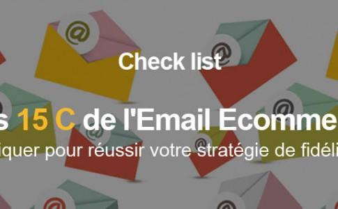 Les 15 C de l'Email Ecommerce : une fidélisation réussie !