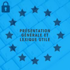 RGPD présentation générale et lexique
